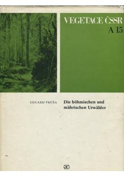 Die bohmischen und mahrischen Urwalder