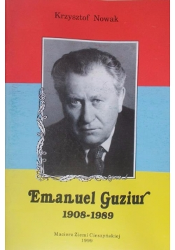 Emanuel Guziur 1908-1989