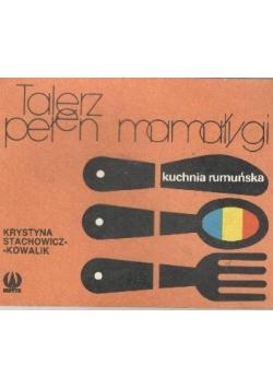 Talerz Pelen Mamalygi Kuchnia Rumunska Krystyna Stachowicz 7 00