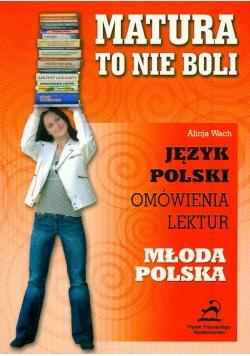 Matura to nie boli - Młoda Polska 2006
