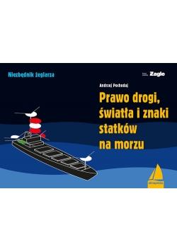 Prawo drogi światła i znaki statków na morzu