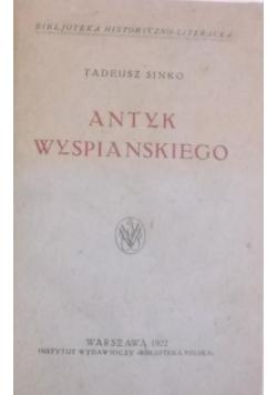 Antyk Wyspiańskiego, 1922 r.