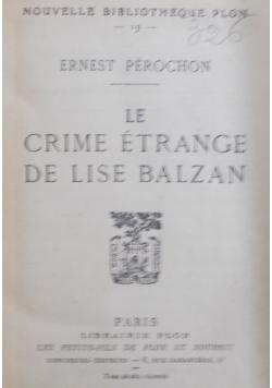 Le Crime Etrange De Lise Balzan  , 1938 r.