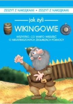 Jak żyli Wikingowie