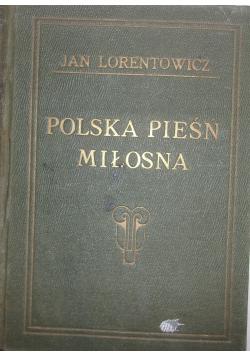 Polska Pieśń Miłosna,1923r.