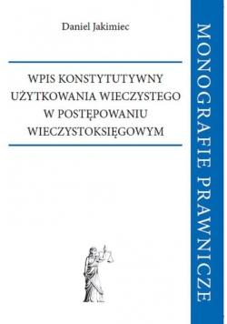 Wpis konstytutywny użytkowania wieczystego w postępowaniu wieczystoksięgowym