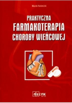 Praktyczna farmakoterapia choroby wieńcowej