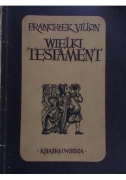 Wielki testament, 1950r.