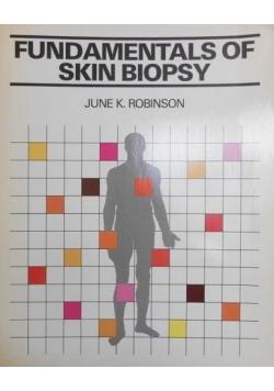 Fundamentals of skin biopsy