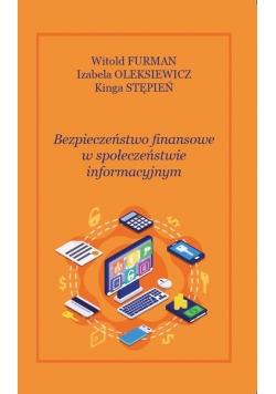 Bezpieczeństwo finansowe w społęczeństwie informacyjnym