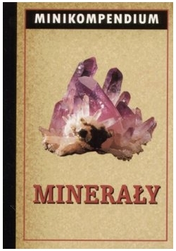 Minikompendium - minerały