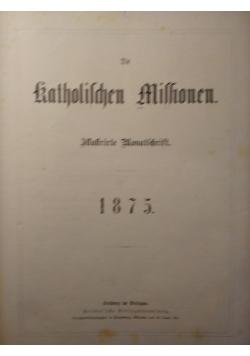 Die Katholischen Missionen, Illustrierte Wonatschrift, 1875 r