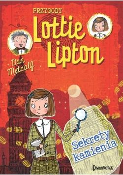 Przygody Lotiie Lipton. Sekrety kamienia