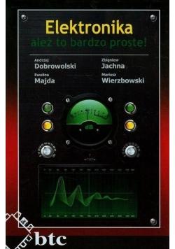 Elektronika - ależ to bardzo proste!