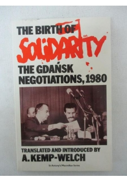 The birth of solidarity. The Gdańsk negotiations, 1980