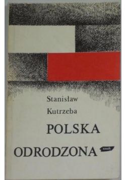 Polska odrodzona 1914 - 1939
