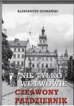 Nie tylko we  Lwowie