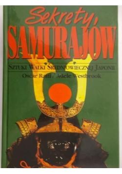 Sekrety samurajów. Sztuki walki średniowiecznej Japonii