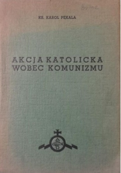 Akcja Katolicka wobec Komunizmu,1938r.