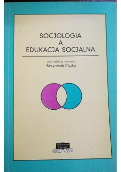 Socjologia a edukacja socjalna