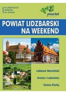 Powiat lidzbarski na weekend