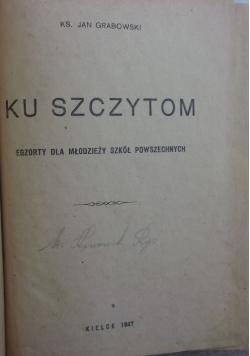 Ku szczytom, 1947 r.