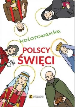 Kolorowanka. Polscy święci