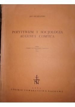 Pozytywizm i Socjologia Augusta Comte'a
