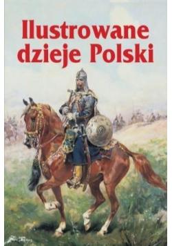 Ilustrowane dzieje Polski
