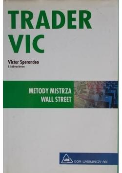 Trader VIC. Metody Mistrza Wall Street
