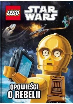 LEGO ® Star Wars. Opowieści o Rebelii