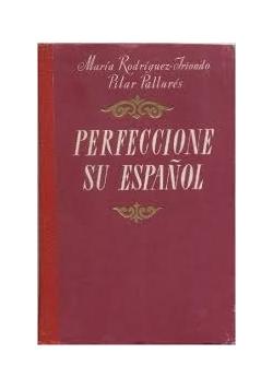 Perfeccione su Espanol