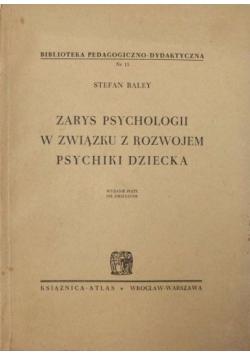 Zarys psychologii w związku z rozwojem psychiki dziecka, 1948 r.