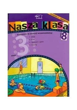Nasza klasa 3 podręcznik część 8,Nowa