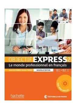 Objectif Express 2 podręcznik + CD ROM HACHETTE