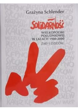 Solidarność wielkopolski południowej w latach 1980 – 2000