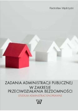 Zadania administracji publicznej w zakresie przeciwdziałania bezdomności