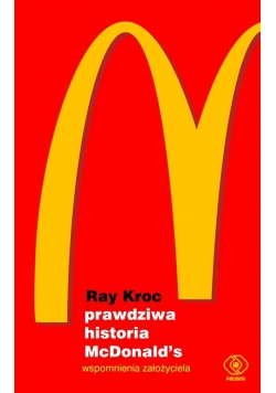 Prawdziwa historia McDonald's.