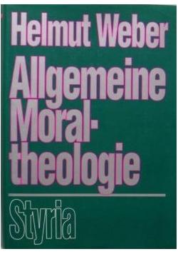 Allgemeine moraltheologie