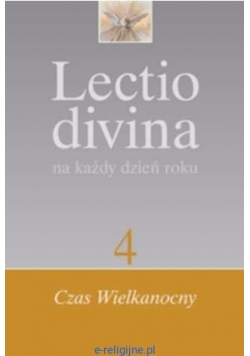 Lectio divina na każdy dzień roku  4. Czas wielkanocny