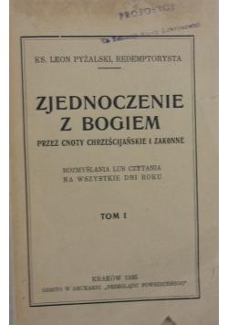 Zjednoczenie z Bogiem, tom 1, 1935 r.