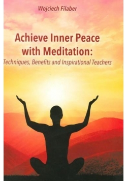 Achieve Inner Peace with Meditation