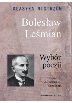 Klasyka mistrzów Bolesław Leśmian Wybór poezji