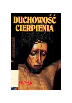 Duchowość cierpienia, mistyka polska