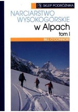 Narciarstwo wysokogórskie w Alpach T.1
