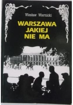 Warszawa jakiej nie ma