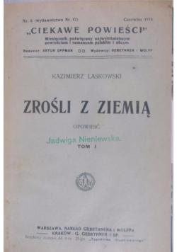 Zrośli z ziemią, 1913r.