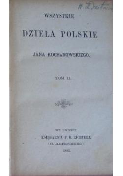 Wszystkie dzieła polskie, Tom II, 1882 r.