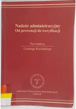 Nadzór administracyjny. Od prewencji do weryfikacji
