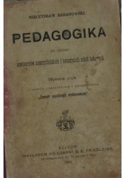 Pedagogika dla użytku seminaryów nauczycielskich i nauczycieli szkół ludowych, 1902 r.